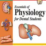 Essentials of Physiology for Dental Students, 2nd Edition