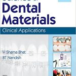 SCIENCE OF DENTAL MATERIALS: CLINICAL APPLICATIONS 2nd Edition