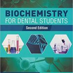 Biochemistry for Dental Student, 2nd Edition