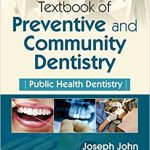 Textbook of Preventive and Community Dentistry 3rd edition