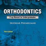 Orthodontics: Prep Manual for Undergraduates