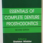 Essentials of Complete Denture Prosthodontics 2nd edition