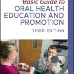 Basic Guide to Oral Health Education and Promotion