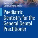 Paediatric Dentistry for the General Dental Practitioner